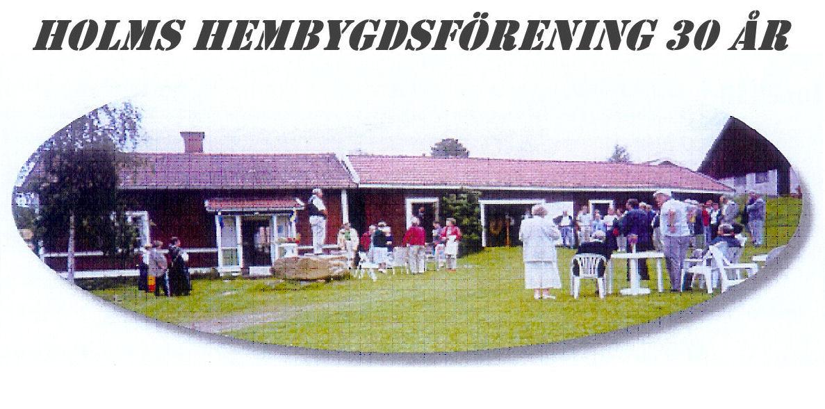 Holms Hembygdsforenining 30 år